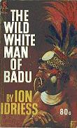 60 - The Wild White Man of Badu
