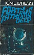 98 - Forty Fathoms Deep